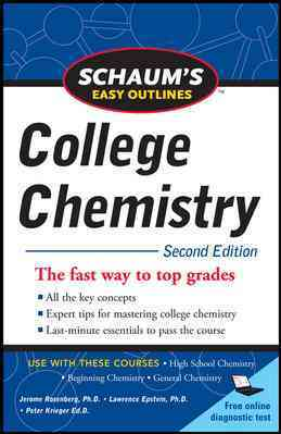 Schaums Easy Outlines College Chemistry By Rosenberg, Jerome L., Ph.D./ Epstein, Lawrence M./ Rieger, Philip H. (EDT)
