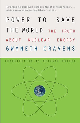 Power to Save the World By Cravens, Gwyneth/ Rhodes, Richard (INT)