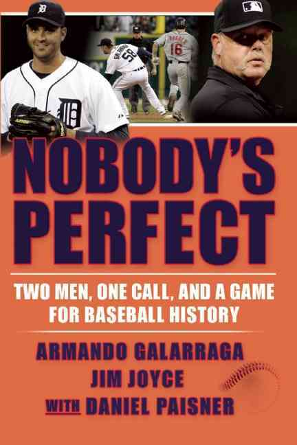 Nobody's Perfect By Galarraga, Armando/ Joyce, Jim